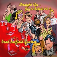 Straight Up: Jazz and Cocktails, Vol 4